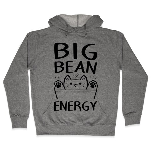 Big Bean Energy Hooded Sweatshirt
