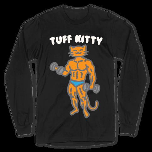 Tuff Kitty White Print Long Sleeve T-Shirt