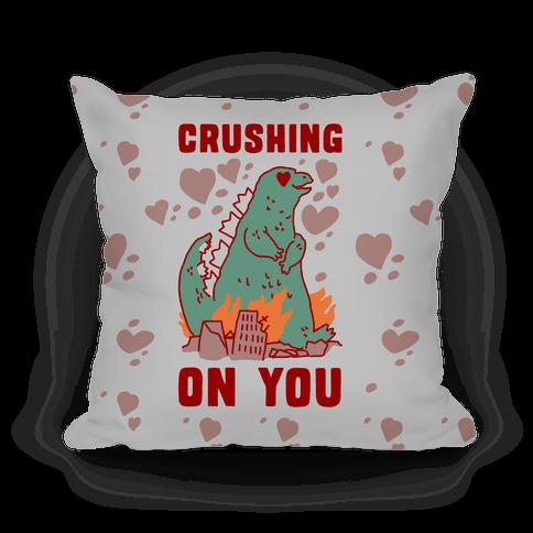 Crushing On You Pillow