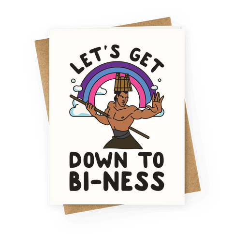 Let's Get Down to Bi-ness Greeting Card