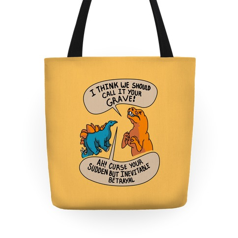 Curse Your Sudden but Inevitable Betrayal! Tote