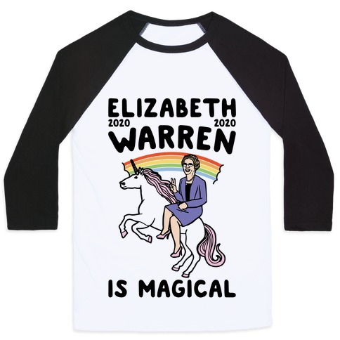 Elizabeth Warren Is Magical 2020 Baseball Tee