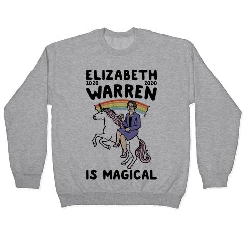 Elizabeth Warren Is Magical 2020 Pullover