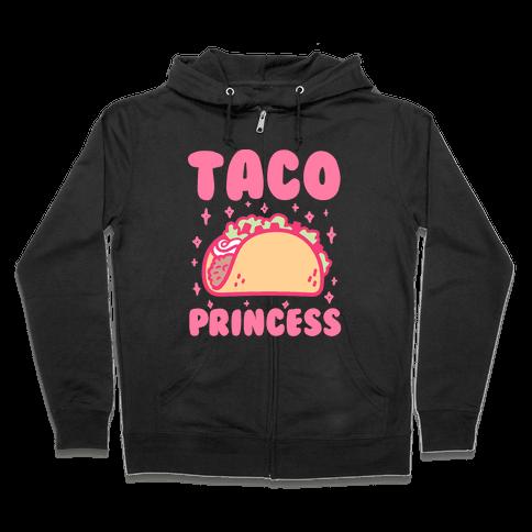 Taco Princess Zip Hoodie