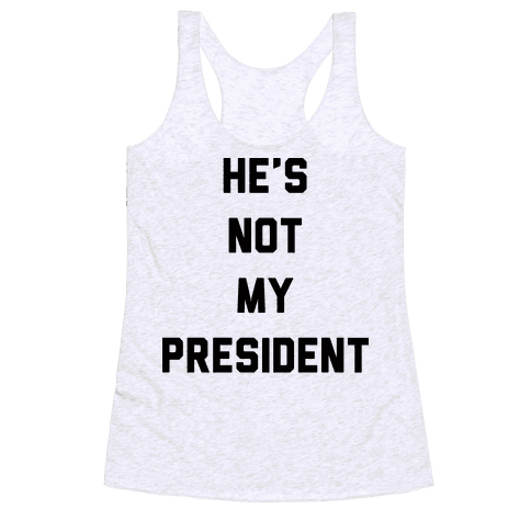 He's Not My President Racerback Tank Top