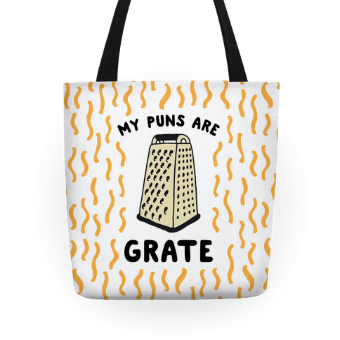 My Puns are Grate Tote