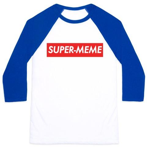 Super-Meme Baseball Tee