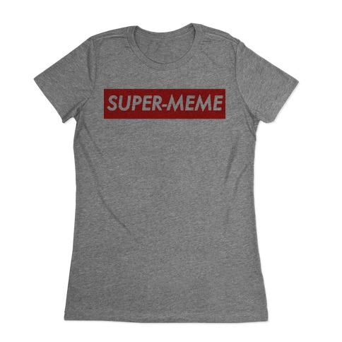 Super-Meme Womens T-Shirt