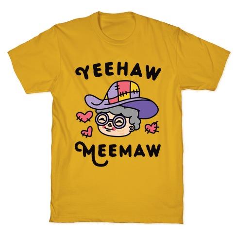 Yeehaw Meemaw T-Shirt