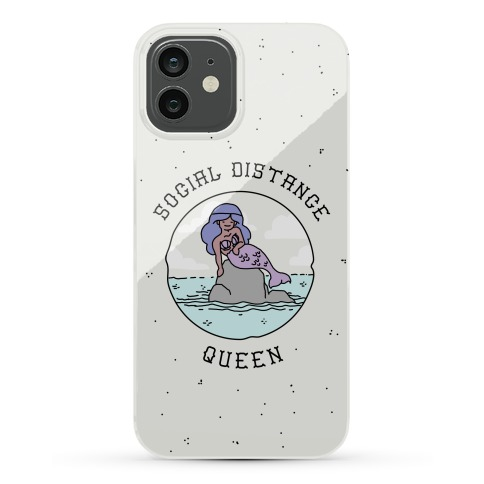 Social Distance Queen Mermaid Phone Case