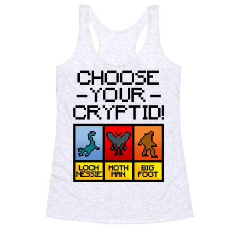 Choose Your Cryptid Racerback Tank Top