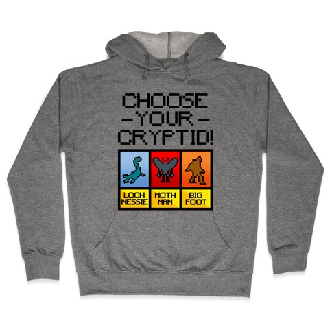 Choose Your Cryptid Hooded Sweatshirt
