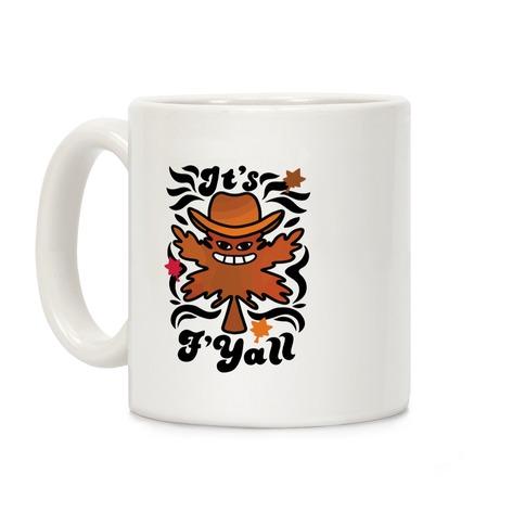 It's F'Yall Coffee Mug