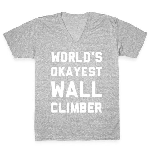 World's Okayest Wall Climber V-Neck Tee Shirt