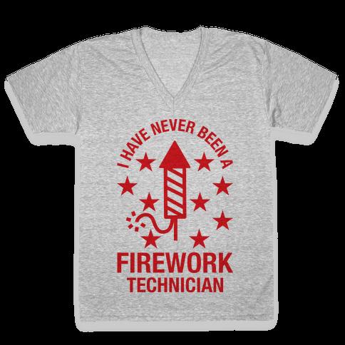 I Have Never Been A Firework Technician  V-Neck Tee Shirt