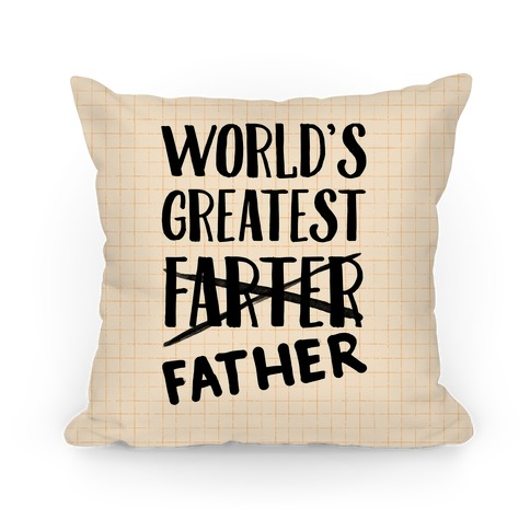 World's Greatest Farter Pillow