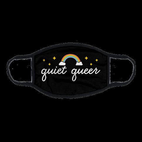 Quiet Queer Flat Face Mask