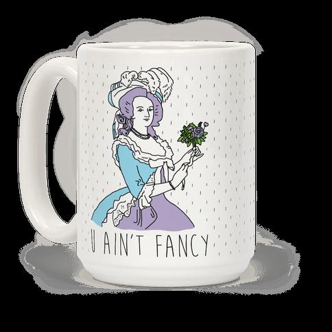 U Ain't Fancy