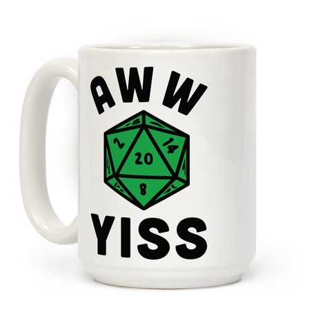 Aww Yiss D20 Coffee Mug
