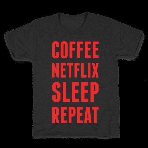 Coffee Netflix Sleep Repeat Kids T-Shirt