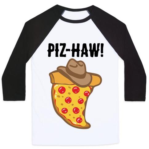 Piz-Haw Parody  Baseball Tee