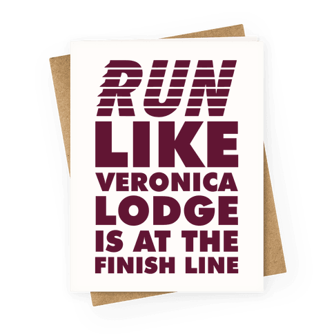 Run Like Veronica is at the Finish Line Greeting Card