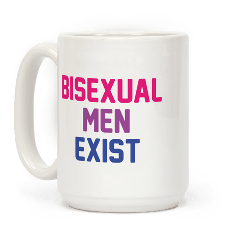 Bisexual Men Exist Coffee Mug