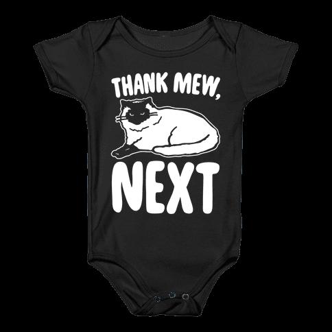 Thank Mew Next Cat Parody White Print Baby Onesy