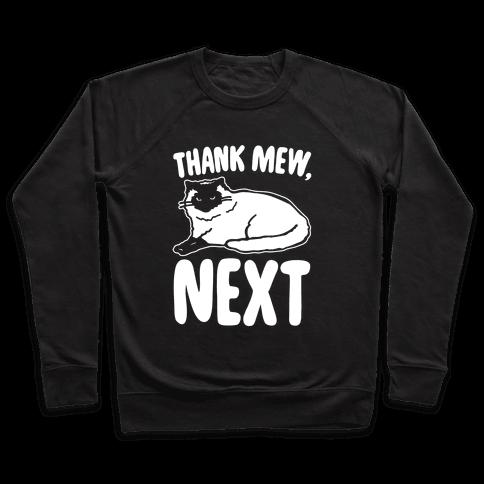 Thank Mew Next Cat Parody White Print Pullover