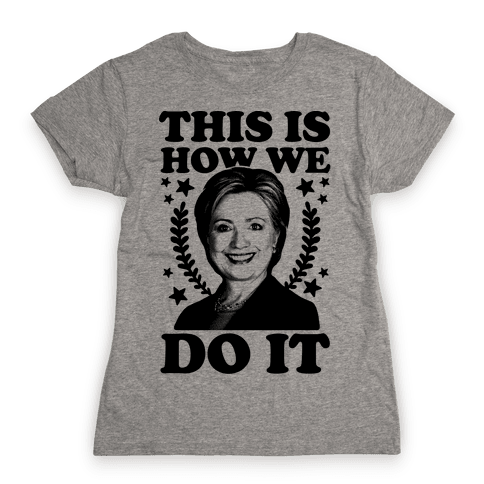 This Is How We Do It Womens T-Shirt