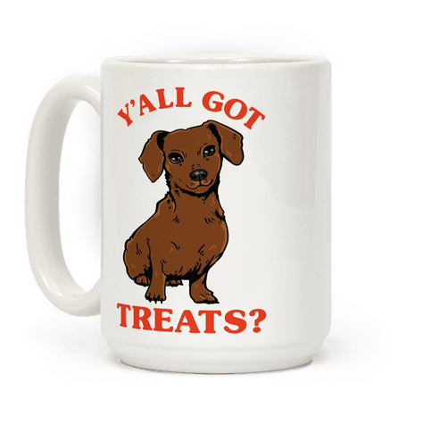 Y'all Got Treats Dachshund Coffee Mug