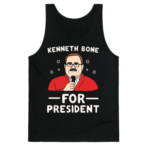 Kenneth Bone For President White Print Tank Top