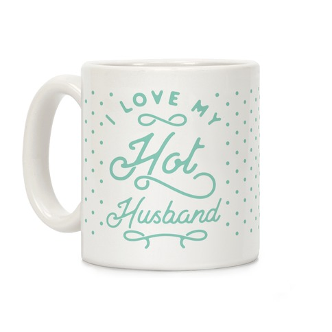 My Hot Husband Coffee Mug