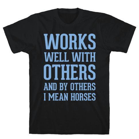 By Others I Mean Horses Blue Mens T-Shirt