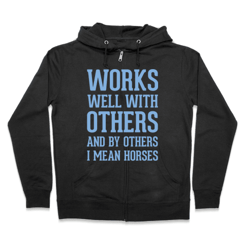 By Others I Mean Horses Blue Zip Hoodie