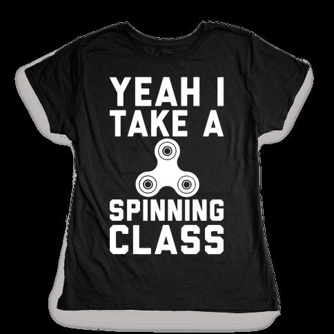 Yeah I Take A Spinning Class White Print Womens T-Shirt