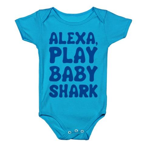 Alexa Play Baby Shark Parody Baby Onesy