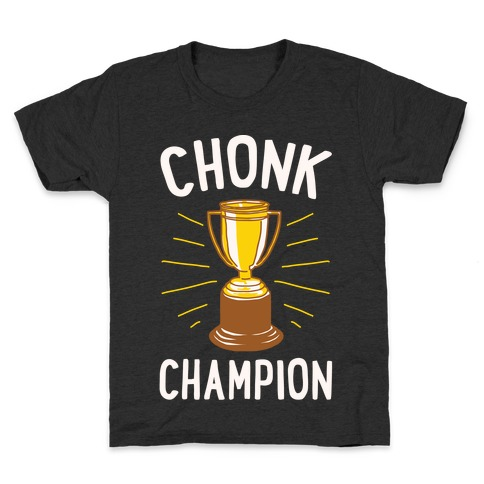 Chonk Champion White Print Kids T-Shirt