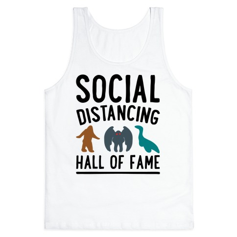 Social Distancing Hall of Fame Tank Top