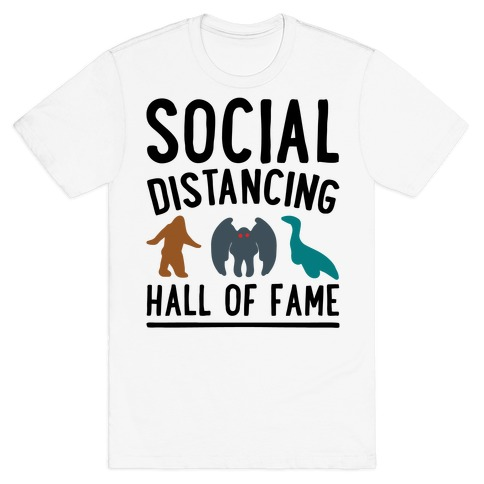 Social Distancing Hall of Fame T-Shirt