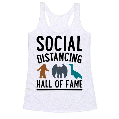 Social Distancing Hall of Fame Racerback Tank Top