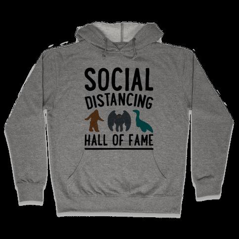 Social Distancing Hall of Fame Hooded Sweatshirt