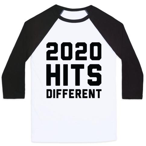 2020 Hits Different Baseball Tee