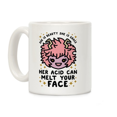 Her Acid Can Melt Your Face Coffee Mug