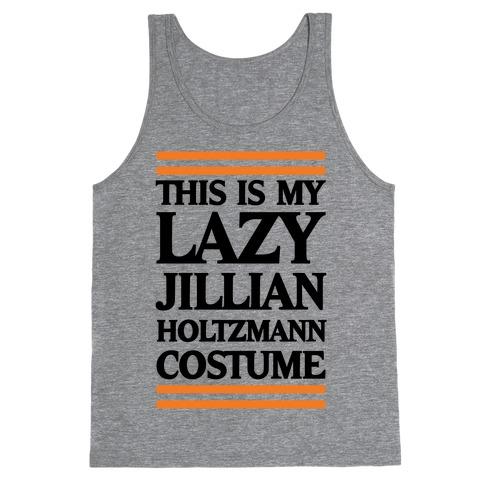 This Is My lazy Jillian Holtzmann Costume Tank Top