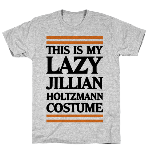 This Is My lazy Jillian Holtzmann Costume Mens T-Shirt