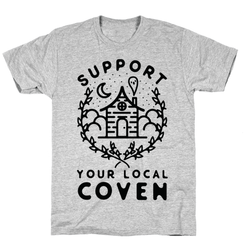 Support Your Local Coven Mens/Unisex T-Shirt
