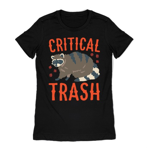 Critical Trash Raccoon Parody White Print Womens T-Shirt