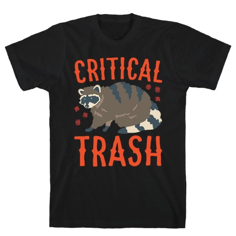 Critical Trash Raccoon Parody White Print T-Shirt