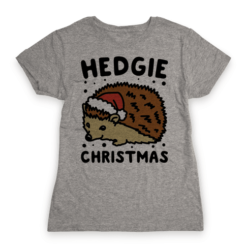 Hedgie Christmas Womens T-Shirt
